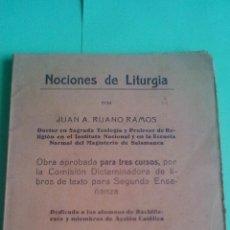 Libros antiguos: NOCIONES DE LITURGIA POR JUAN A. RUANO RAMOS - 1939 - TIPOGRAFIA SENÉN MARTIN DIAZ (AVILA). Lote 121673214