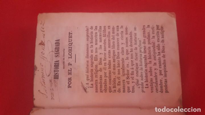 Libros antiguos: HISTORIA SAGRADA. POR EL PADRE LORIQUET. - Foto 3 - 113092679