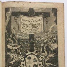 Libros antiguos: IMITATION (L') DE IESUSCHRIST. TRADUITE ET PARAPHRASÉE EN VERS FRANÇOIS PAR P. CORNEILLE.. Lote 109021448
