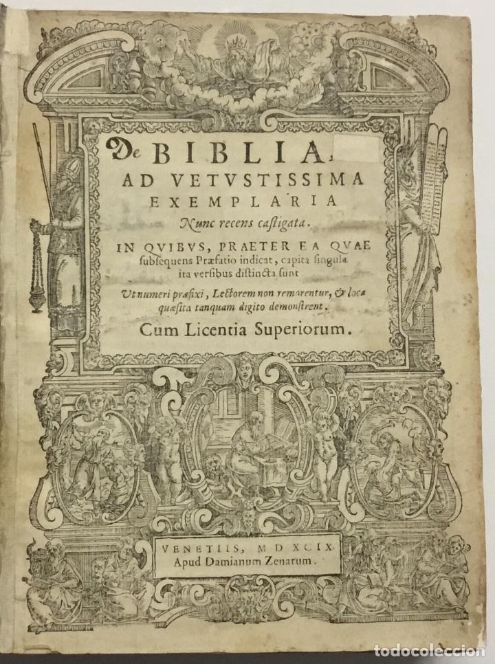 Libros antiguos: BIBLIA, AD VETUSTISSIMA EXEMPLARIA nunc recens castigata. VENECIA, 1599. CON GRABADOS EN EL TEXTO. - Foto 2 - 109021794