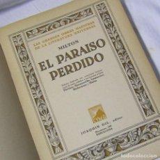 Libros antiguos: EL PARAISO PERDIDO MILTON 2ª ED. EDICIÓN ILUSTRADA BARCELONA 1935. Lote 113619083
