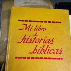Libros antiguos: MI LIBRO DE HISTORIAS BIBLICAS. TAPA DURA MÁS OTRO DE REGALO. Lote 147080130