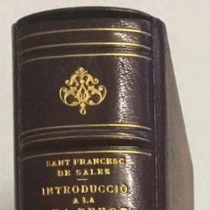 Libros antiguos: INTRODUCCIÓ A LA VIDA DEVOTA. - SALES, SANT FRANCESC DE. [BRUGALLA ENQ.]. Lote 113695755