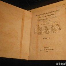 Libros antiguos: - SERMONES PANEGÍRICOS DE VARIOS MISTERIOS, FESTIVIDADES Y SANTOS- PANTALEÓN GARCÍA. TOMO V. 1810 . Lote 114108847