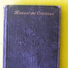 Libros antiguos: MANUAL DEL CRISTIANO_ FRANCISCO DE P. GARZÓN (1923). Lote 114140599