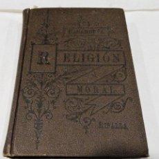 Libros antiguos: RELIGIÓN Y MORAL - CASANUEVA- RIPALDA - 1901. Lote 114197927