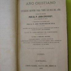Libros antiguos: AÑO CRISTIANO MES DE JUNIO_ PADRE JUAN CROISSET (1882). Lote 114503811