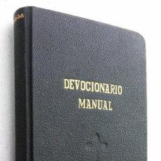 Libros antiguos: DEVOCIONARIO MANUAL *** AÑO 1927. Lote 114840463