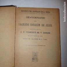 Libros antiguos: DEVOCIONARIO DEL SAGRADO CORAZON DE JESUS. R.P. FRANCISCO DE P. GARZON.. Lote 115522571