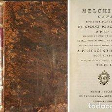 Libros antiguos: CANO, FRAY MELCHOR. OPERA IN DUO VOLUMINA DISTRIBUTA. MADRID, 1792. DOS VOLS. . Lote 115662539