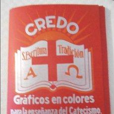 Libros antiguos: CREDO . GRAFICOS EN COLORES PARA LA ENSEÑANZA DEL CATECISMO. POR EL P. ADALBERTO HAAS, O.S.B. ADAPTA. Lote 115932075