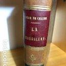 Libros antiguos: LA MAGDALENA - MALON DE CHAIDE. Lote 116095395