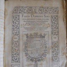 Libros antiguos: DOMINGO DE SOTO: IN EPISTOLAM SIVI PAULI AD ROMANOS. DE NATURA ET GRATIA LIBRI III... AMBERES,1550.. Lote 116184151
