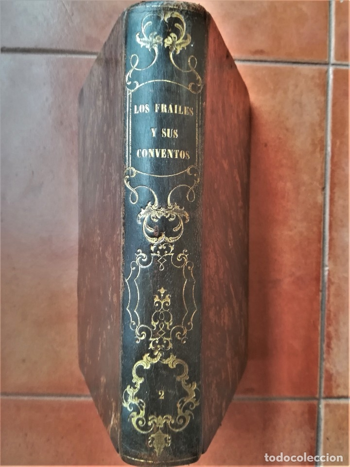 Libros antiguos: LIBRO SIGLOXIX,LOS FRAILES Y SUS CONVENTOS,AÑO 1851,TOMOII,HOGUERA CABALLEROS TEMPLARIOS,INQUISICION - Foto 2 - 116364059