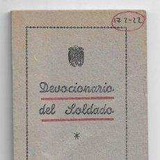 Libros antiguos: DEVOCIONARIO DEL SOLDADO 112 PÁGINAS GRÁFICAS CASADO MADRID AÑO 1947 LR4664. Lote 116505983