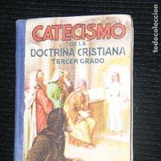 Libros antiguos: F1 CATECISMO DE LA DOCTRINA TERCER GRADO. Lote 116509727