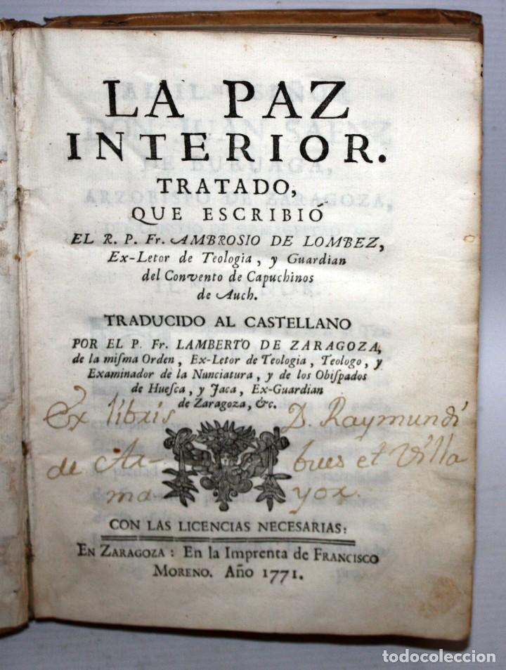 LA PAZ INTERIOR POR AMBROSIO DE LOMBEZ . IMPRENTA DE FRANCISCO MORENO DEL AÑO 1771 (Libros Antiguos, Raros y Curiosos - Religión)