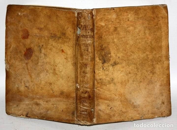 Libros antiguos: LA PAZ INTERIOR POR AMBROSIO DE LOMBEZ . IMPRENTA DE FRANCISCO MORENO DEL AÑO 1771 - Foto 8 - 116647767