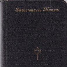 Libros antiguos: DEVOCIONARIO MANUAL - APOSTOLADO DE LA PRENSA 1927. Lote 116742067