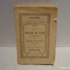 Libros antiguos: DE LA IMITACIÓN DE CRISTO - KEMPIS - BIBLIOTECA ENCICLOPÉDICA ESPAÑOLA - CALLEJA 1887. Lote 116772475