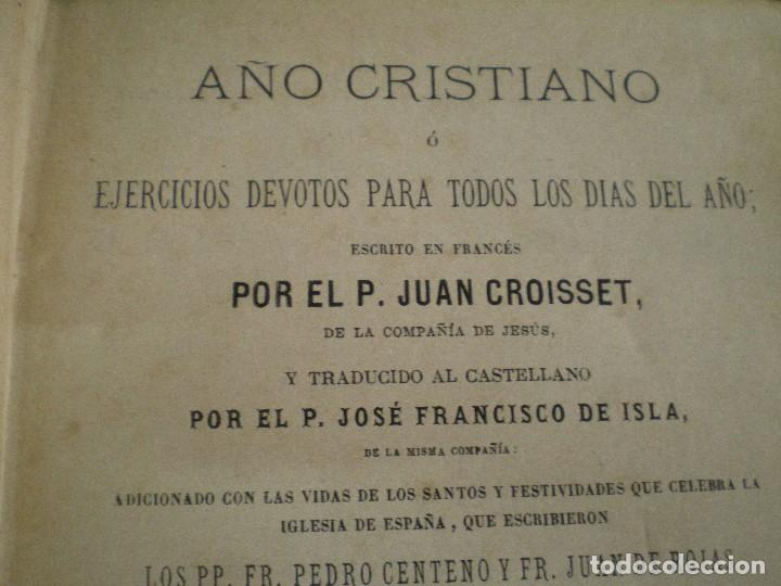 Libros antiguos: AÑO CRISTIANO COMPLETO, 16 TOMOS: 12 MESES + 4 DOMINICAS. JUAN CROISSET. BARCELONA 1882 - Foto 13 - 116900375