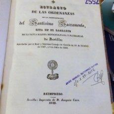 Alte Bücher - SEMANA SANTA SEVILLA, 1842, ORDENANZAS ARCHICOFRADIA DEL SANTISIMO SACRAMENTO DEL SAGRARIO - 116908335
