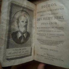 Libros antiguos: DICHOS, RECUERDOS Y DOCUMENTOS DE SAN FELIPE NERI. MADRID 1789. Lote 116945571