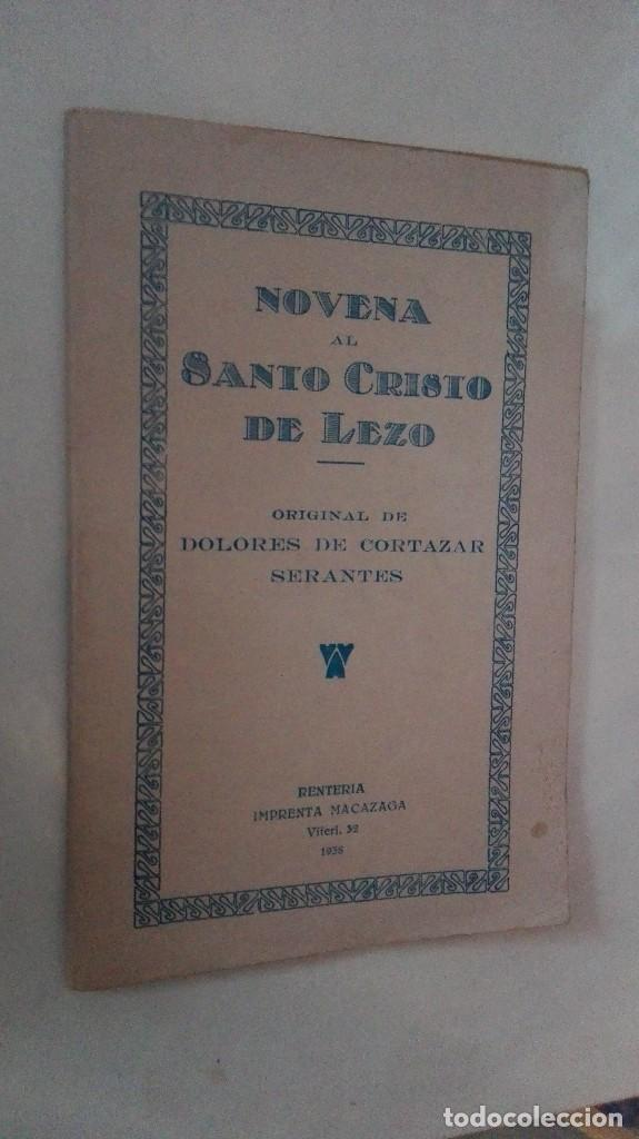 RENTERIA,1938, NOVENA AL SANTO CRISTO DE LEZO, POR DOLORES DE CORTAZAR (Libros Antiguos, Raros y Curiosos - Religión)