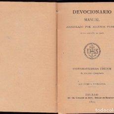 Libros antiguos: DEVOCIONARIO MANUAL, ARREGLADO POR ALGUNOS PADRES - BILBAO 1894. Lote 117010015