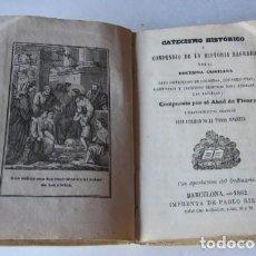 Libros antiguos: CATECISMO HISTORICO O COMPENDIO DE LA HISTORIA SAGRADA Y DE LA DOCTRINA CRISTIANA - AÑO 1862. Lote 117023315
