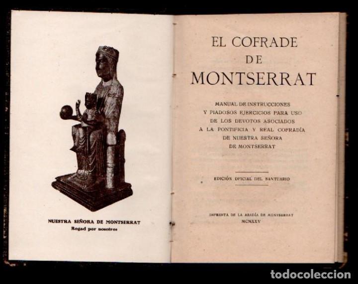 C13-EL COFRADE DE MONTSERRAT . MANUAL DE INSTRUCCIONES Y PIADOSOS EJERCICIOS... EDICION OFICIAL DEL (Libros Antiguos, Raros y Curiosos - Religión)
