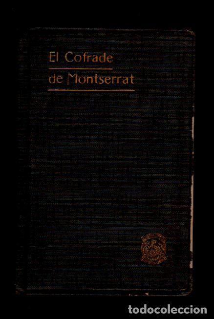 Libros antiguos: C13-EL COFRADE DE MONTSERRAT . MANUAL DE INSTRUCCIONES Y PIADOSOS EJERCICIOS... Edicion Oficial del - Foto 2 - 117040775