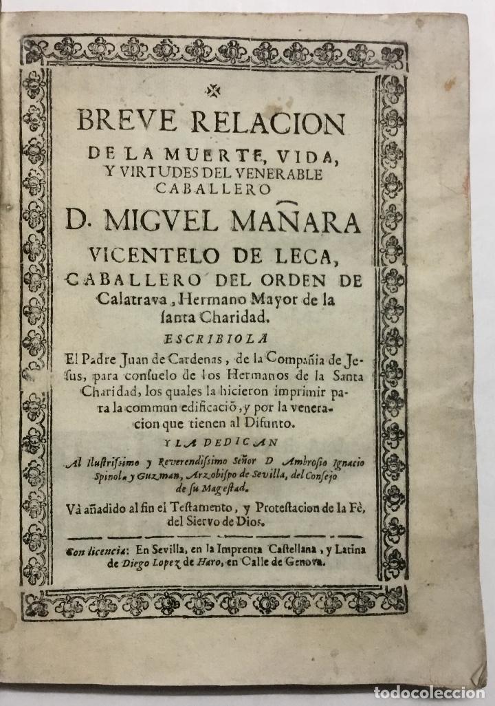 BREVE RELACION DE LA MUERTE, VIDA, Y VIRTUDES DEL VENERABLE CABALLERO D. MIGUEL MAÑARA VICENTELO DE (Libros Antiguos, Raros y Curiosos - Religión)