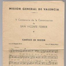Libros antiguos: V CENTENARIO DE LA CANONIZACION DE SAN VICENTE FERRER, VALENCIA CON LETRA Y MÚSICA DE CANTICO. Lote 117562731