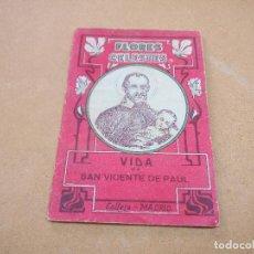 Libros antiguos: FLORES CELESTES ~ LIBRITO ANTIGUO RELIGION DE CALLEJA ~ Nº 100 ( VIDA DE SAN VICENTE DE PAUL ) . Lote 117839839