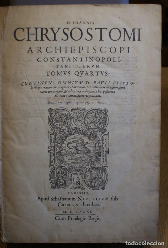 Libros antiguos: 4 LIBROS SIGLO XVI. 1581. PERGAMINO. D. IOANNIS CHRYSOSTOMI ARCHIEPISCOPI CONSTANTINOPOLITANI OPERUM - Foto 11 - 118003707