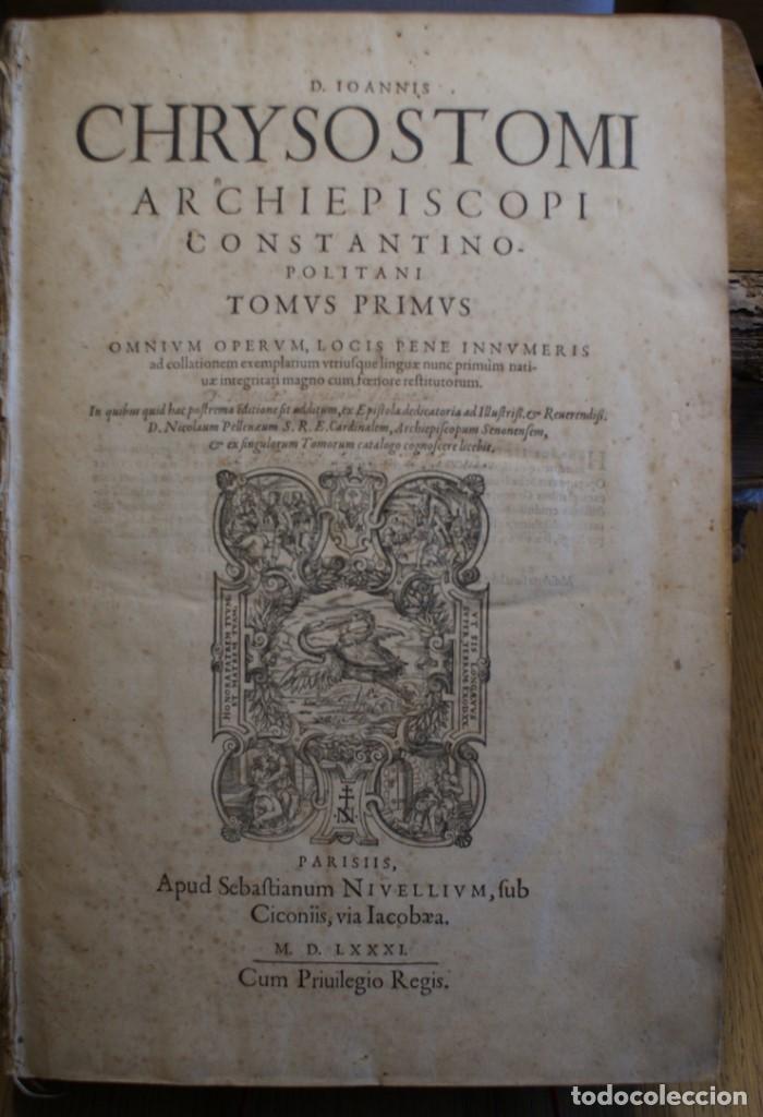 Libros antiguos: 4 LIBROS SIGLO XVI. 1581. PERGAMINO. D. IOANNIS CHRYSOSTOMI ARCHIEPISCOPI CONSTANTINOPOLITANI OPERUM - Foto 20 - 118003707