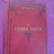 Alte Bücher - LA TIERRA SANTA PALESTINA. ESTUDIO HISTÓRICO ANTONIO LLOR 1896 - 118453599
