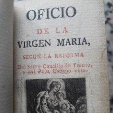 Libros antiguos: 1798.- RARO ! LIBRO MINIATURA. OFICIO DE LA VIRGEN MARIA SEGUN REFORMA DEL STO. CONCILIO DE TRENTO. Lote 118626287
