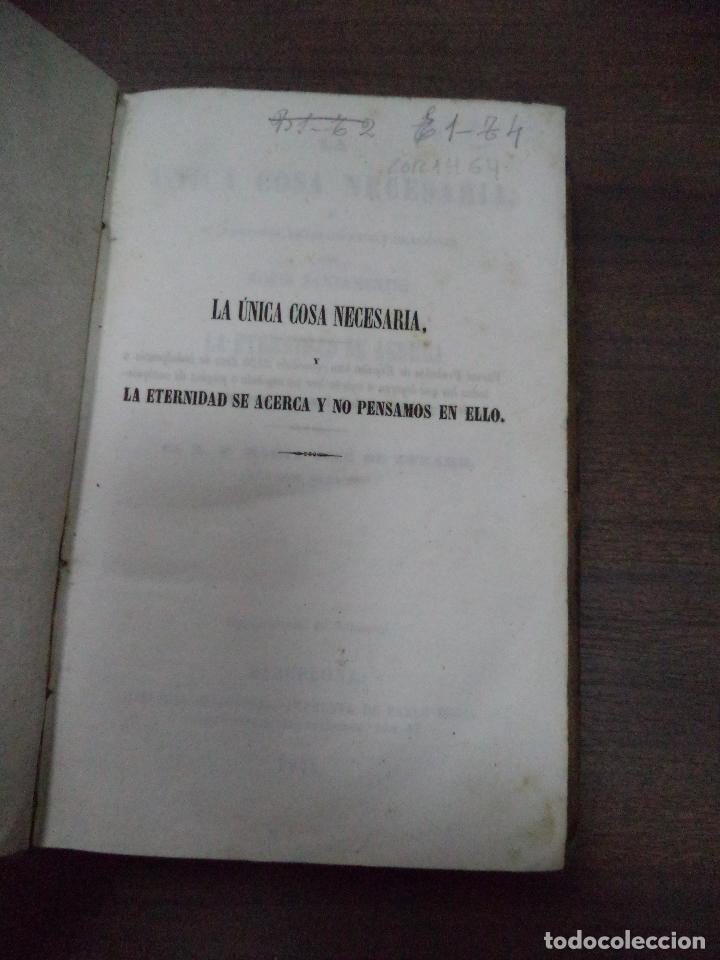 Libros antiguos: LA UNICA COSA NECESARIA O REFLEXIONES, PENSAMIENTO Y ORACIONES PARA MORIR SANAMENTE. 1856. - Foto 2 - 118883279