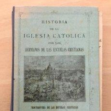 Libros antiguos: HISTORIA DE LA IGLESIA CATOLICA.AÑO 1928. Lote 119031627