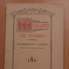 Libros antiguos: MANOJITO DE FLORES, DOCUMENTOS Y AVISOS PARA ALMAS PIADOSAS, MADRID 1888. Lote 119048495