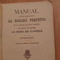 Libros antiguos: MANUAL DE LOS ASOCIADOS AL ROSARIO PERPETUO, VERGARA 1901, SÉPTIMA EDICIÓN. . Lote 119049583