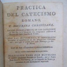 Libros antiguos: AÑO 1794. PRÁCTICA DEL CATECISMO ROMANO Y EXEMPLOS DE LA DOCTRINA CRISTIANA. JUAN EUSEBIO NIEREMBERG. Lote 119267591