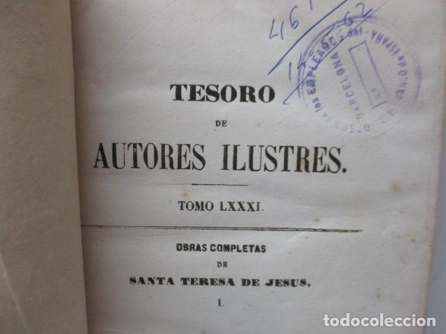 Libros antiguos: TESORO DE AUTORES ILUSTRES - TOMO LXXXI, OBRAS COMPLETAS DE SANTA TERESA DE JESÚS - 1857 - Foto 7 - 120116543