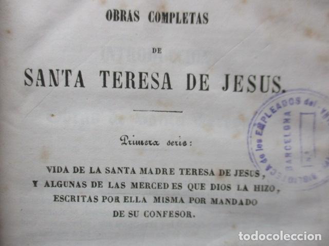 Libros antiguos: TESORO DE AUTORES ILUSTRES - TOMO LXXXI, OBRAS COMPLETAS DE SANTA TERESA DE JESÚS - 1857 - Foto 9 - 120116543