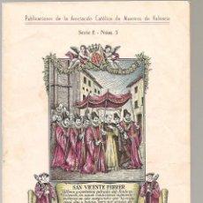 Libros antiguos: BREVIARIO VICENTINO V CENTENARIO CANONIZACIÓN DE SAN VICENTE FERRER , 1955 . Lote 120190175