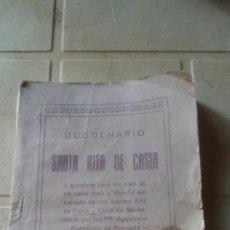 Libros antiguos: DUODENARIO A SANTA RITA DE CASIA - 1925 - TIP. SANTA RITA (MONACHIL). Lote 120213884