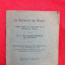 Libros antiguos: EL SECRETO DE MARÍA O CARTA SOBRE LA ESCLAVITUD DE LA SANTÍSIMA VIRGEN / LUIS MARÍA GRIGNION / 1929. Lote 176172749