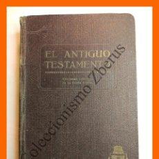 Libros antiguos: LA SANTA BIBLIA. ANTIGUO TESTAMENTO - TOMO 2º - FELIX TORRES AMAT. Lote 120603767